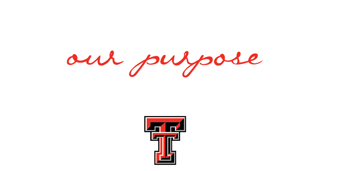 Your Life, Our Purpose - Texas Tech Health Sciences Center