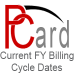 Purchasing Card Current FY Billing Cycle Dates